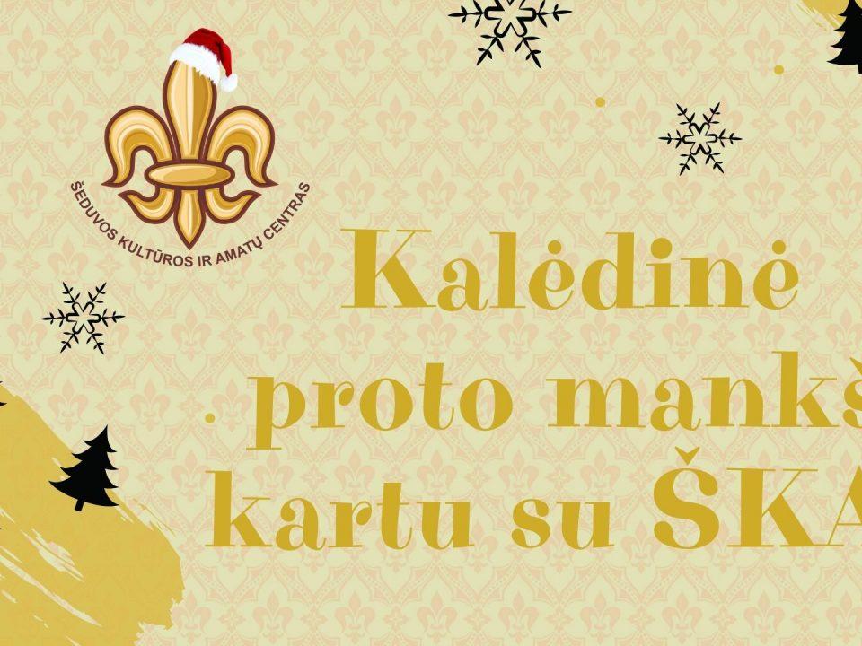 Kalėdinė proto mankšta kartu su ŠKAC I dalis.